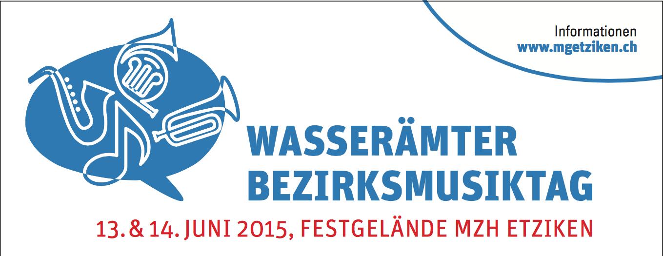 13. & 14. Juni 2015 – Wasserämter Bezirksmusiktag